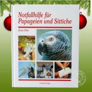 Notfallhilfe für Papageien und Sittiche von Doris Dühr (Autor)
