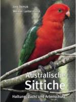 Australische Sittiche. Haltung, Zucht und Artenschutz