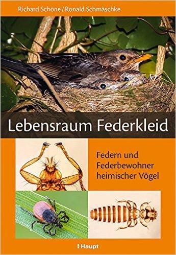 Lebensraum Federkleid Federn und Federbewohner heimischer Vögel