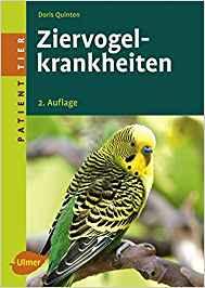 Ziervogelkrankheiten (Patient Tier) Taschenbuch – 18. September 2007 von Doris Quinten (Autor)