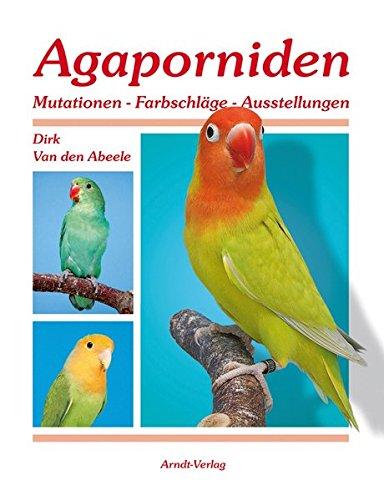 Agaporniden-Mutationen, Farbschläge, Ausstellungen.