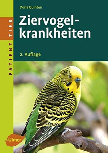 Ziervogelkrankheiten (Patient Tier) Taschenbuch von Doris Quinten (Autor)